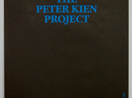 THE PETER KIEN PROJECT | Kunsthalle Exnergasse