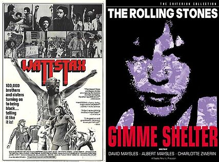 Wattstax and Gimme Shelter